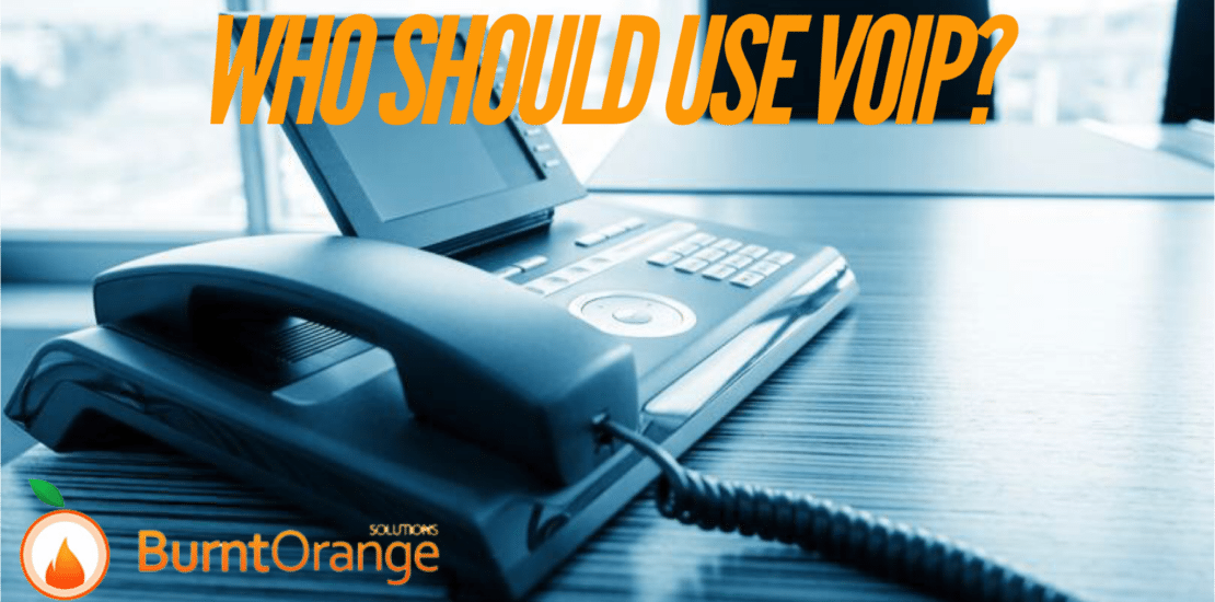 who should use VoIP